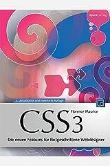 CSS3: Die neuen Features für fortgeschrittene Webdesigner Kindle Ausgabe
