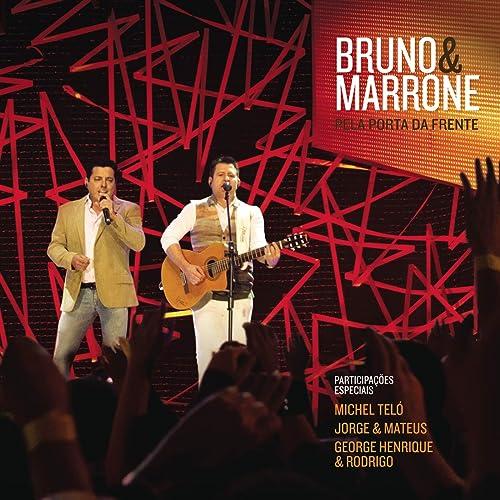 BRUNO DA E PORTA MARRONE BAIXAR MP3 FRENTE PELA