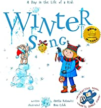 Winter Song: A Day In The Life Of A Kid - A perfect children's story book collection. Look and Listen outside your window,...