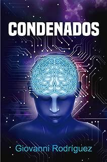 CONDENADOS: Un thriller que revela la deidad implícita en cada ser humano (Spanish Edition)
