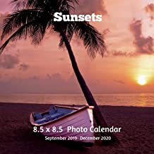 Sunsets 8.5 X 8.5 Calendar September 2019 -December 2020: Monthly Calendar with U.S./UK/ Canadian/Christian/Jewish/Muslim Holidays-Weather Nature