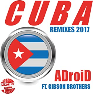 Cuba (feat. Gibson Brothers) [Remixes 2017]