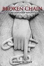 BROKEN CHAIN: A Story of Bloody Tangipahoa