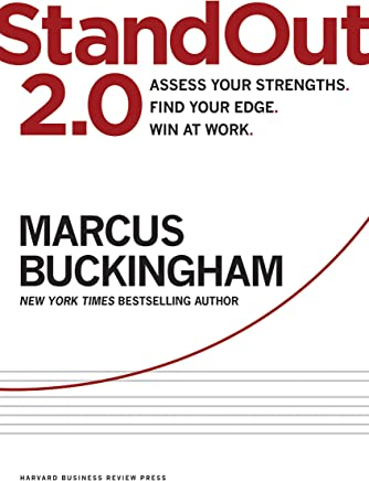 StandOut 2.0: Assess Your Strengths, Find Your Edge, Win at Work (English Edition)