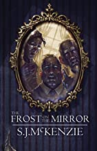 The Frost on the Mirror