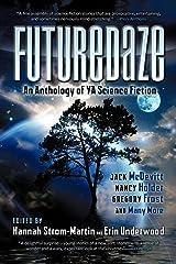 Futuredaze: An Anthology of YA Science Fiction Paperback