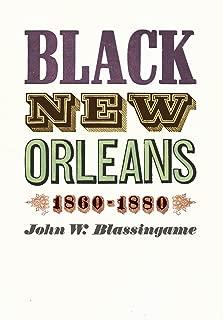 Black New Orleans, 1860-1880