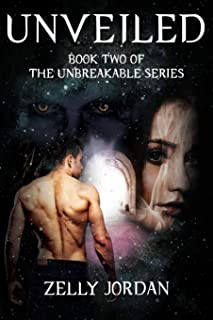 Unveiled: Book Two of The Unbreakable Series (2)