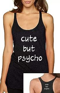 Cute but Psycho 4.3 oz Tri-Blend Next Level Racerback Tank Ladies Blogger Tumblr Fashion T-Shirt