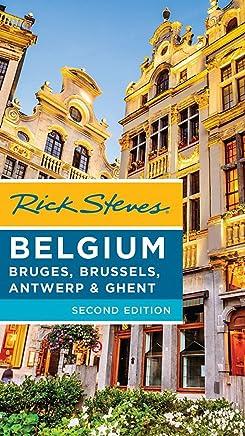 Rick Steves Belgium, 2nd Edition: Bruges, Brussels, Antwerp & Ghent