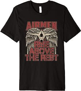 Airmen Rise Above The Rest Military Veteran Pilot Wing Premium T-Shirt
