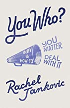 Download You Who: Why You Matter and How to Deal With It PDF