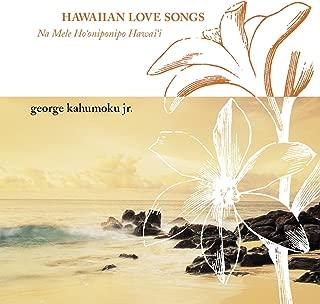 Hawaiian Love Songs Na Mela Aloha
