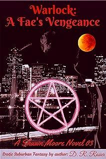 Warlock: A Fae's Vengeance: A Shawn Moore Novel 03