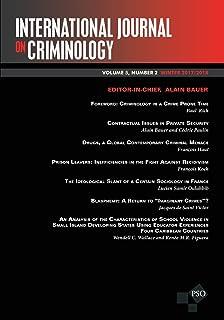 International Journal on Criminology: Vol. 5, No. 2 - Winter 2017/2018