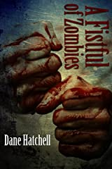 A Fistful of Zombies: 12 Zombie Tales Kindle Edition