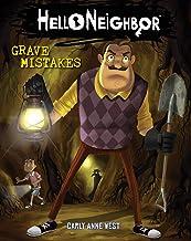 Grave Mistakes (Hello Neighbour #5) (Hello Neighbor)