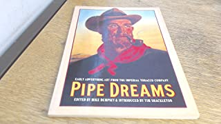 Pipe Dreams: Early Advertising Art from the Imperial Tobacco Company