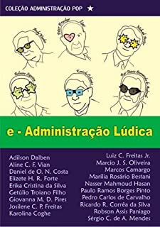 e - Ludic Administration (Administration Pop Book 3) (English Edition)