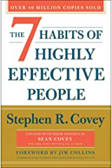 The 7 Habits of Highly Effective People: 30th Anniversary Edition Kindle Edition