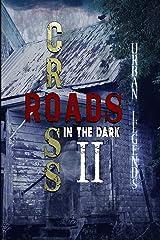 Crossroads in the Dark 2: Urban Legends Paperback