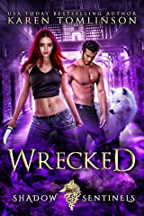 Wrecked (A Wolf Shifter Paranormal Romance) Shadow Sentinels Book 1 Kindle Edition