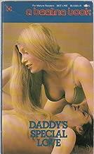 Daddy's Special Love (Beeline Book BL5365-R) (adult erotic novel)