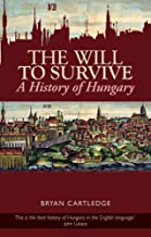 Best the will to survive : a history of hungary Reviews