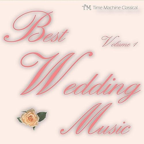 Best Wedding Music by Best Wedding Music on Amazon Music - Amazon com