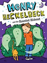 Henry Heckelbeck and the Haunted Hideout (3)