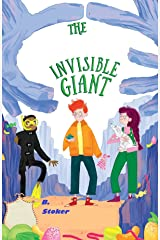 Bram Stoker:The Invisible Giant-Short Story 19 century book : Kindle Edition