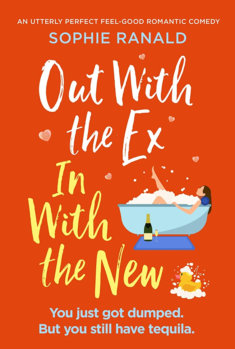 モデレータ到着一貫性のないOut with the Ex, In with the New: An utterly perfect feel good romantic comedy (English Edition)
