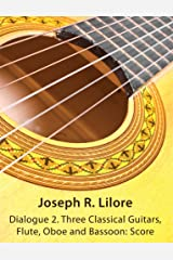 Dialogue 2. Three Classical Guitars, Flute, Oboe and Bassoon: Score Paperback