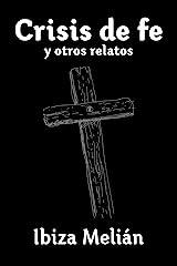 Crisis de fe y otros relatos Versión Kindle