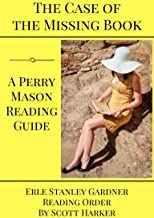 The Case of the Missing Book: A Perry Mason Reading Guide
