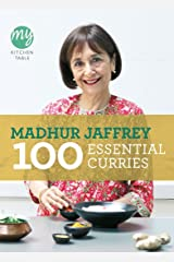 My Kitchen Table: 100 Essential Curries Kindle Edition