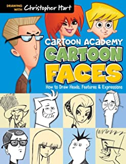 Cartoon Faces: How to Draw Heads, Features & Expressions (Cartoon Academy)