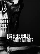 Los Siete Sellos De La Santa Muerte