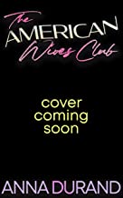 The American Wives Club: A Hot Brits / Hot Scots / Au Naturel Crossover Book (English Edition)