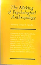 Making of Psychological Anthropology
