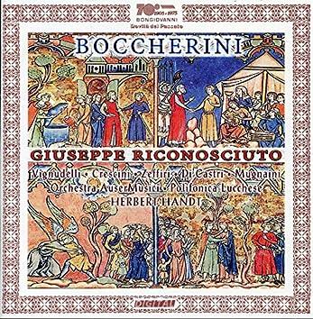 Boccherini: Il Giuseppe riconosciuto, G. 538