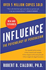 Influence, New and Expanded: The Psychology of Persuasion Kindle Edition