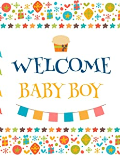 Welcome Baby Boy: Baby Shower Guest Book Sign In, Free Layout to Use as You Wish for Names & Addresses, or Advice, Wishes,...