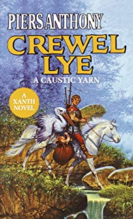 Crewel Lye (Xanth Book 8)