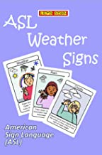 ASL Weather Signs Flashcard Format: American Sign Language (ASL) (LET'S SIGN) (English Edition)
