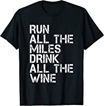 run miles drink wine
