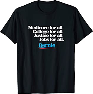 Bernie Sanders 2020 T-Shirt Medicare College Justice For All