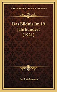 Das Bildnis Im 19 Jahrhundert (1921)
