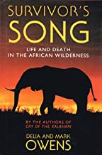 Survivor's Song: Life and Death in an African Wilderness