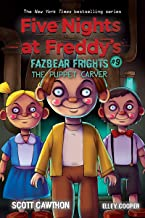 The Puppet Carver: An AFK Book (Five Nights at Freddy's: Fazbear Frights #9) (9)